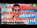 14 Bollywood Actresses Who Had Affairs With Already Married Men And Got Married With Them