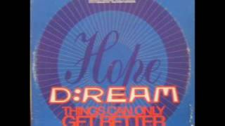 D:Ream -  things can only get better (12Inch Dreamix)