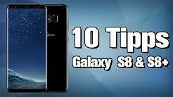10 Tipps & Tricks zum Galaxy S8 / S8+ | deutsch / german