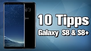 10 Tipps & Tricks zum Galaxy S8 / S8+ | deutsch / german