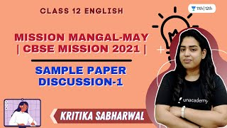 Sample Paper Discussion-1 | Mission Mangal-May | CBSE 2021 | Class 12 | Kritika Sabharwal