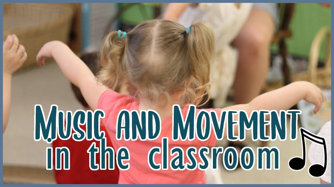 Music Movement In The Toddler And Preschool Classroom Youtube