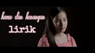 Download Mp3 Kamu Dan Kenangan | Shanna Shannon   Cover