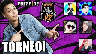 ¡TORNEO PVP de YOUTUBERS! - NAGUARA ALL STARS V2 - Dia 2 FREE FIRE