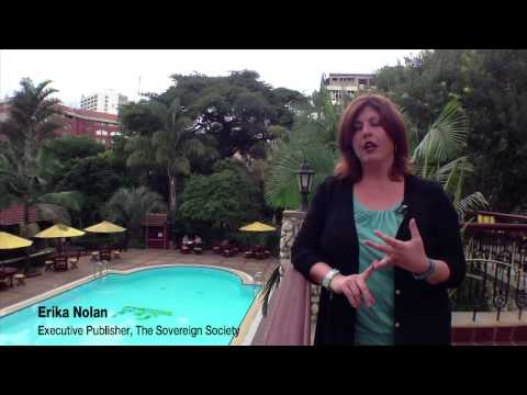 Erika Nolan in Kenya  -  The Sovereign Society explores investment opportunities.