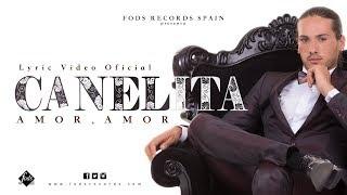 Canelita - Amor, amor (Lyric Video Oficial)