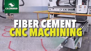 Fiber Cement Machining, Sawing, and Paint Marking - C.R. Onsrud Automated Manufacturing Systems