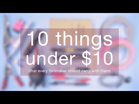 10 ESSENTIAL pieces of gear under $10 that every filmmaker should carry with them