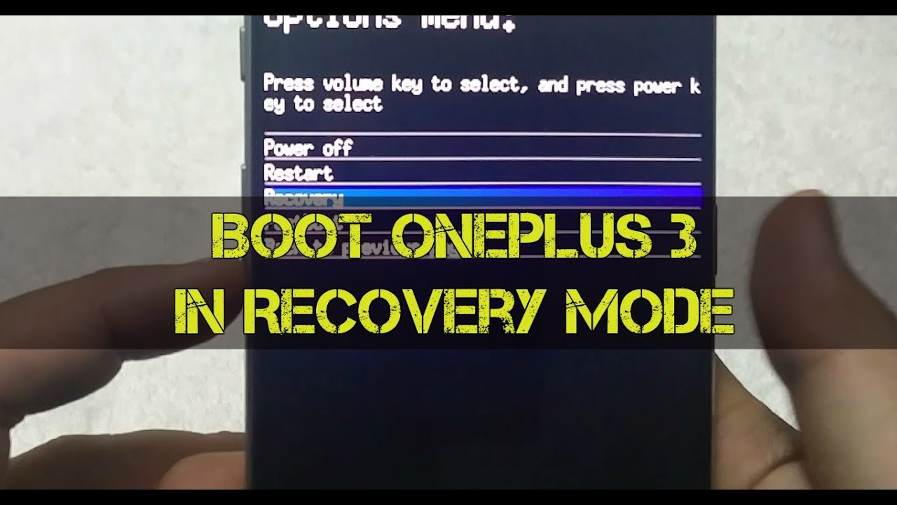 How To Boot Oneplus 3 In Recovery Mode Youtube