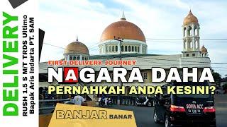 Delivery Mobil RUSH ke NAGARA DAHA di BAJAYAU - Hulu Sungai Selatan