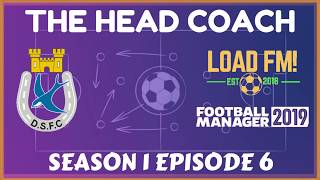 FM19 | The Head Coach | S1 E6 - First Games & A Reunion | Football Manager 2019