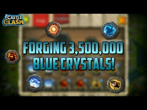 Forging 3,500,000 Blue Crystals!! Castle Clash