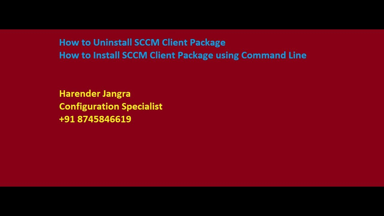How to Uninstall and Install SCCM Client Package using Command Line