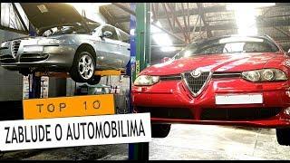 SVAKA ALFA SE KVARI - Top 10: ZABLUDE O AUTOMOBILIMA