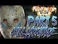 Part 5 Jason KILL MONTAGE | To the Tune of HIS EYES by Pseudo Echo | Friday the 13th: The Game