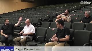 22/12/2020 - Diálogos de Fé nº 173- Perspectivas - #live