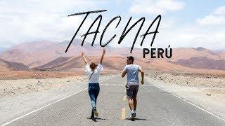TACNA EN 3 DÍAS - Sur del Perú #1