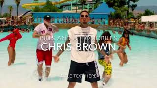 chris brown pills and automobiles (audio)