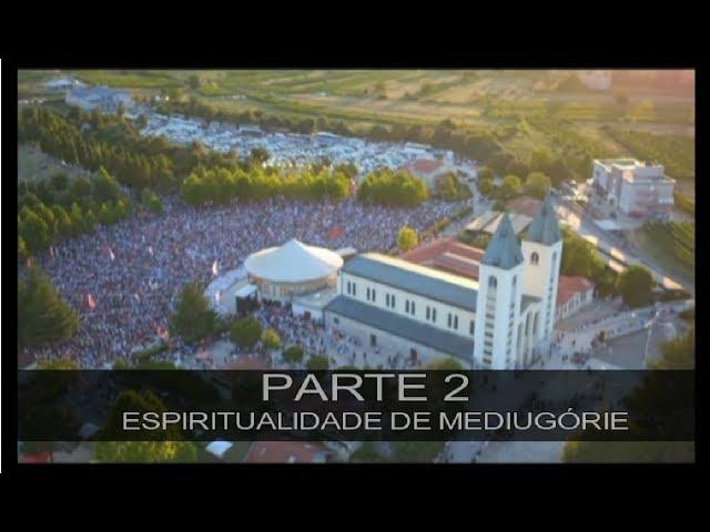 DVD MEDIUGÓRIE - APRESSAI A VOSSA CONVERSÃO - PARTE 2 - ESPIRITUALIDADE DE MEDIUGÓRIE