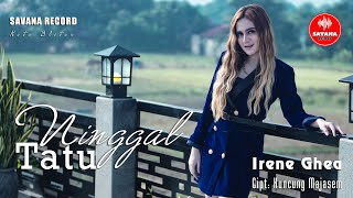 Download lagu Irenne Ghea - Ninggal Tatu [OFFICIAL]