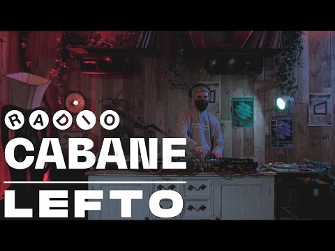 Radio Cabane . LEFTO . Dj Set . Brussels . 2021