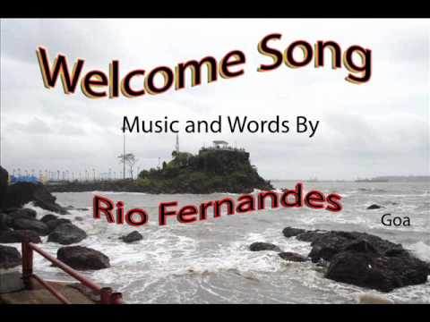 Welcome song By Rio Fernandes wmv