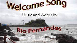 Welcome song  By Rio Fernandes.wmv