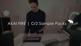 AKAI FIRE | Cr2 Sample Packs (free)