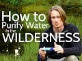 How to Purify Water in the Wilderness 3 Ways to Purify Water