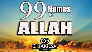 Download Lagu 99 Names of Allah swt nasheed by Omar Esa MP3