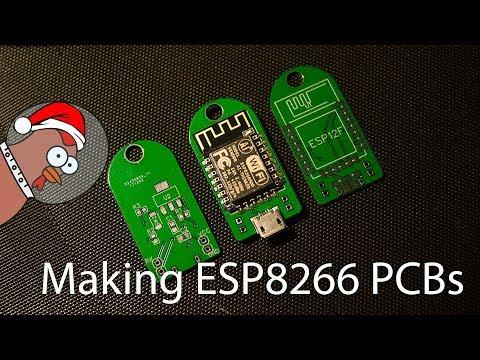 Making ESP8266 PCB Prototypes