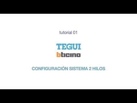 MATELCA 01 - Configuración Sistema 2 Hilos TEGUI BTICINO