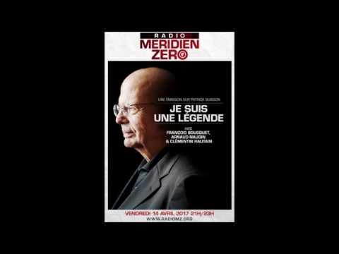 """n°307  """"Je suis une légende, comprendre Patrick Buisson """""""