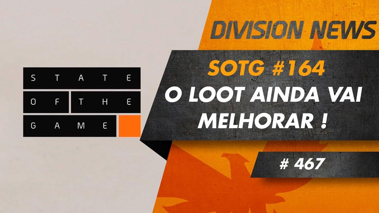 Division II News #464 - SOTG#164 - O LOOT vai melhorar !