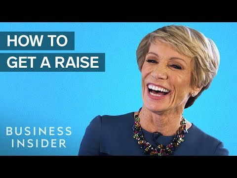 Barbara Corcoran Explains How To Ask For A Raise