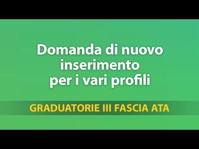 Graduatorie Terza Fascia ATA: domanda di nuovo inserimento per i vari profili /2