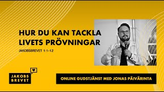 """""""Hur du kan tackla livets prövningar"""" - Jonas Päivärinta"""