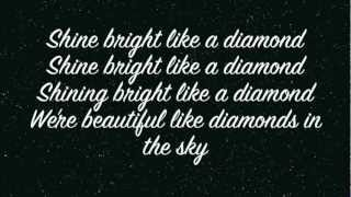 Repeat youtube video Rihanna - Diamonds (Lyrics on screen)