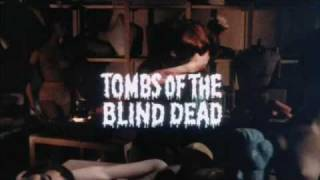 Tombs of the Blind Dead trailer (La noche del terror ciego)