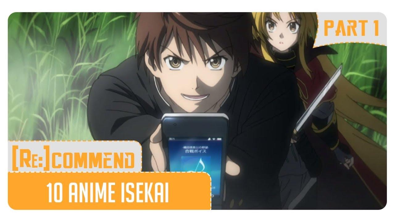 Rekomendasi 10 Anime Isekai Terbaik Part 1