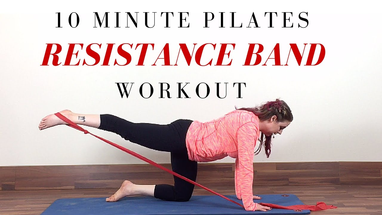 Resistance Band Exercises 10 Minute Beginner Pilates Workout