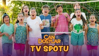 Can Dostlar - TV Spotu (Sinemalarda)