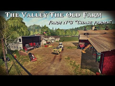 """FS17 The Valley The Old Farm (Farm N°3 """"Chase farms"""")"""