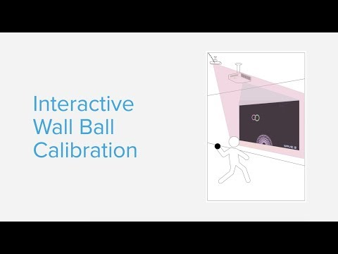 How to calibrate your interactive wall ball installation