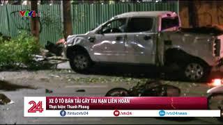 'Xe điên' húc hàng loạt xe máy dừng đèn đỏ, 2 người tử vong ở Sài Gòn | VTV24