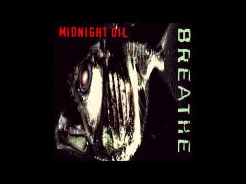 Midnight Oil - Breathe (full album)