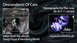 Descendants Of Cain - Pornography for the Soul