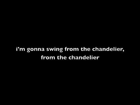 Chandelier Sia Furler Lyrics Youtube