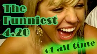 The Funniest 4 20 of All Time || Funny Videos