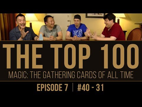 The Top 100 Magic: The Gathering Cards of All Time (#40-31)